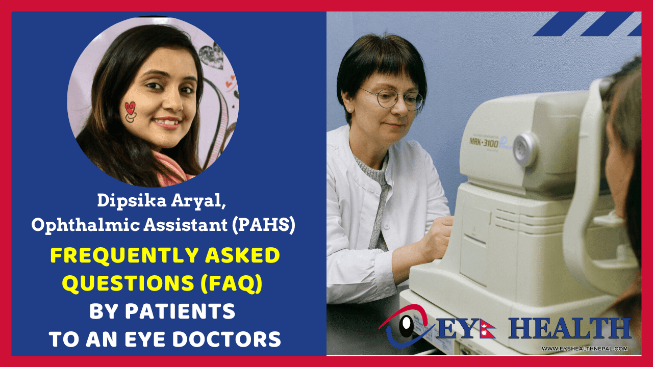 Frequently asked questions by patients to an Eye Doctors