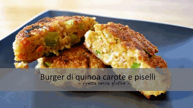 Burger di quinoa carote e piselli