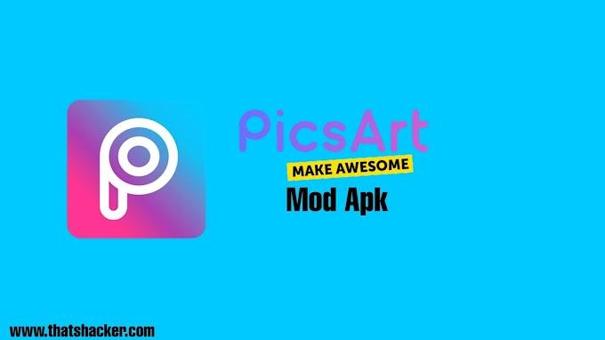PicsArt Mod Apk Latest Version Download For Free