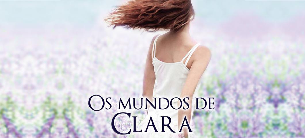 Lançamento literário: Os Mundos de Clara, de Cristina Costa e Chiado Editora. O livro fala sobre adolescência e primeiro amor.