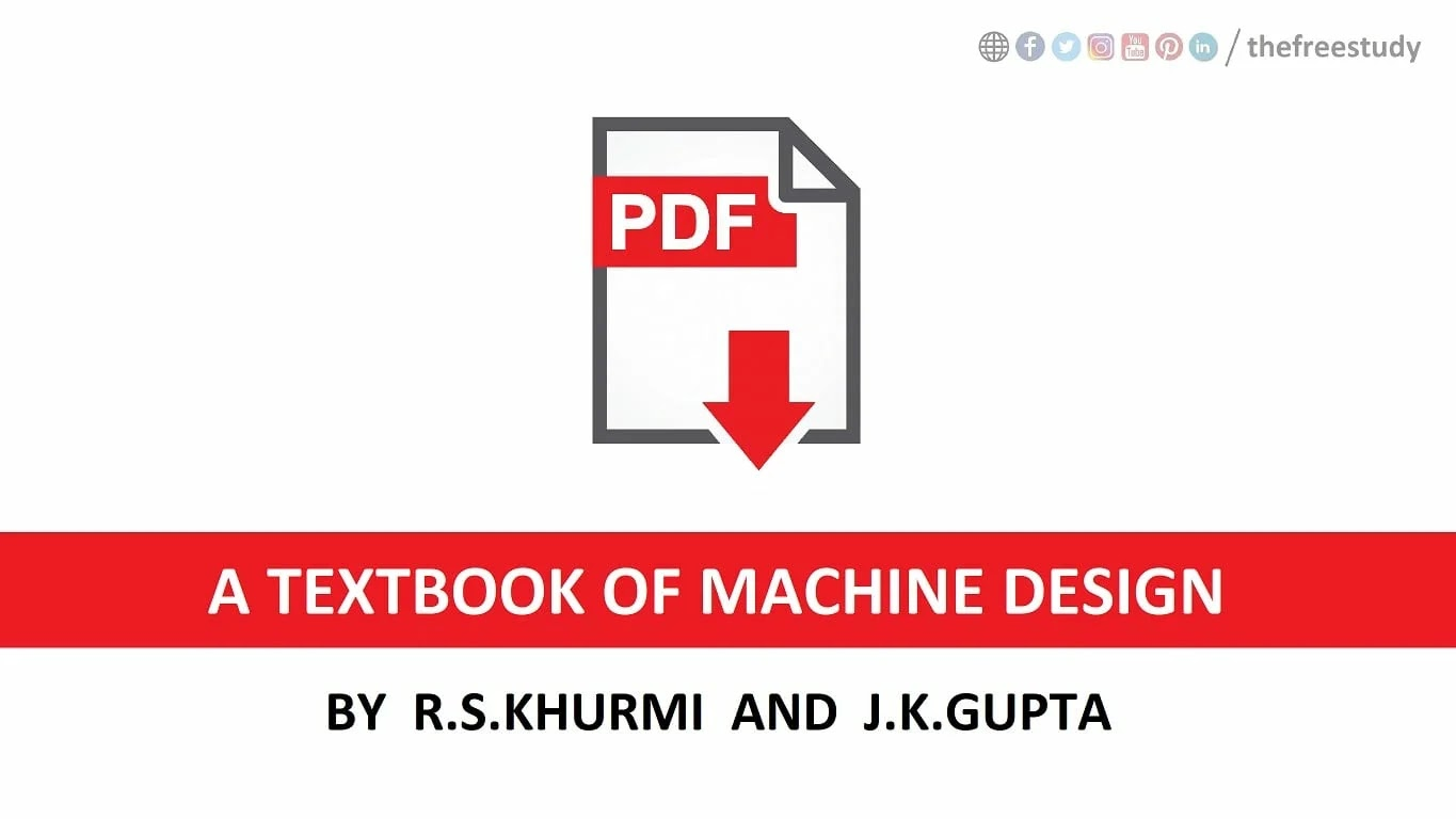 [PDF] A Textbook of Machine Design by R.S.Khurmi and J.K.Gupta
