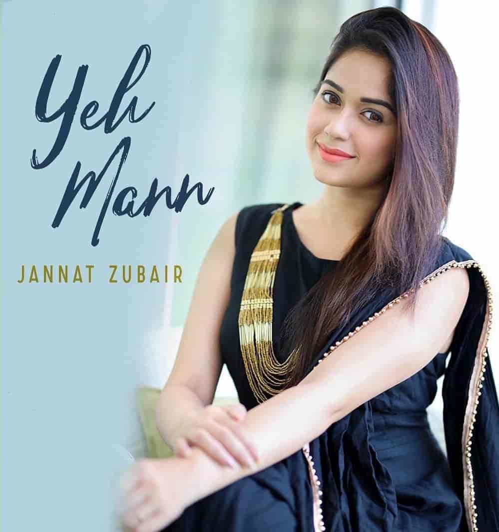 Ye Mann Song Image Features Jannat Zubair sung by Aakanksha Sharma