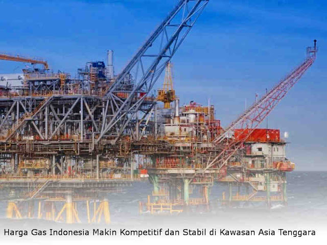 Harga Gas Indonesia Makin Kompetitif dan Stabil di Kawasan Asia Tenggara