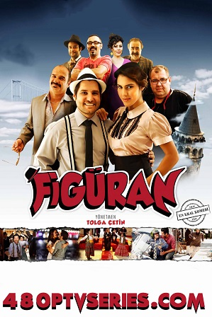 Watch Online Free Figuran (2015) Full Hindi Dual Audio Movie Download 480p 720p Web-DL