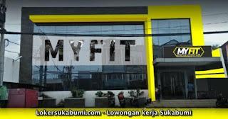 Lowongan Kerja Myfit Sukabumi Terbaru 2021