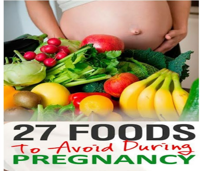 27 Foods To Avoid During Pregnancy | List of 17 food avoid