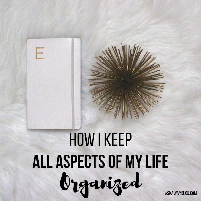 How I Keep All Aspects of My Life Organized