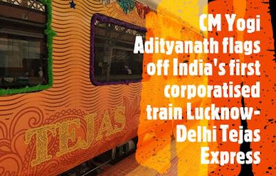 CM Yogi Adityanath flags off India's first corporatised train Lucknow-Delhi Tejas Express