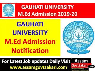 Gauhati University M.Ed. Admission Notification 2019