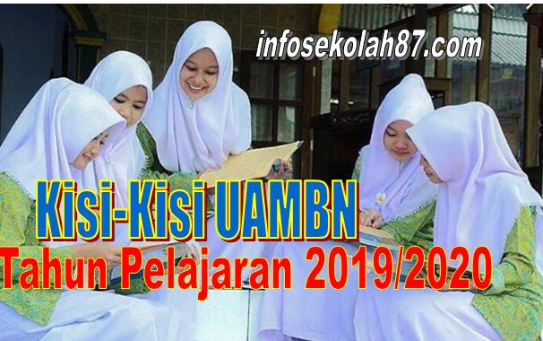 Kisi-Kisi UAMBN Tahun Pelajaran 2019/2020