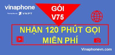 Cách Nhận 120 Phút gọi Thoải mái với gói V75 VinaPhone! vinaphonevn.com