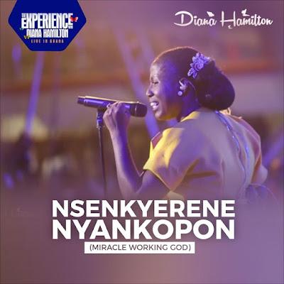 Nsenkyerene Nyankopon by Diana Hamilton Mp3 Download