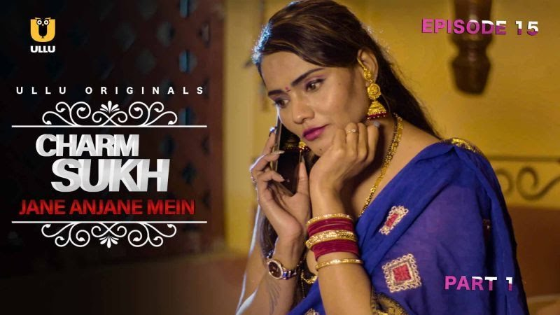 Ullu Web Series Charmsukh Download All Latest Episodes Free HD
