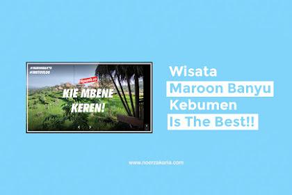 Oh, Jadi Seperti ini Wisata Maroon Banyu di kebumen!!