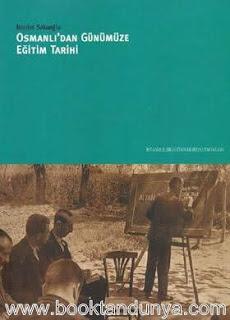 Necdet Sakaoğlu - Osmanlı'dan Günümüze Eğitim Tarihi