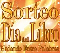 http://nadando-entre-palabras.blogspot.com.es/2016/04/sorteo-dia-del-libro.html