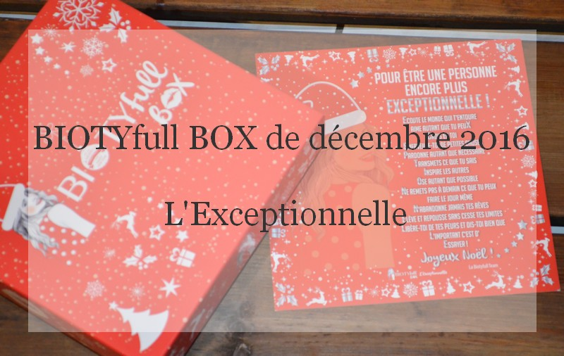 BIOTYfull BOX de décembre 2016 review