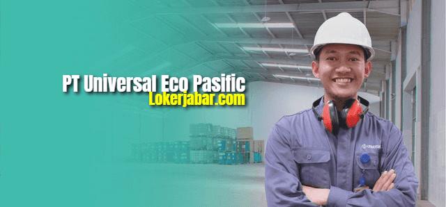 Lowongan Kerja PT Universal Eco Pasific Bogor 2021