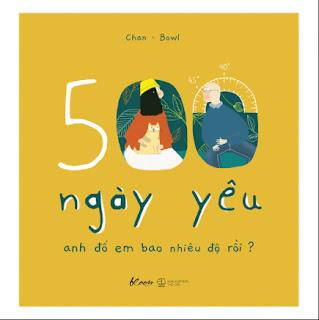 500 Ngày Yêu – Anh Đổ Em Bao Nhiêu Độ Rồi? ebook PDF EPUB AWZ3 PRC MOBI