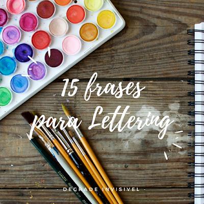 15 Frases Para Lettering Degradê Invisível