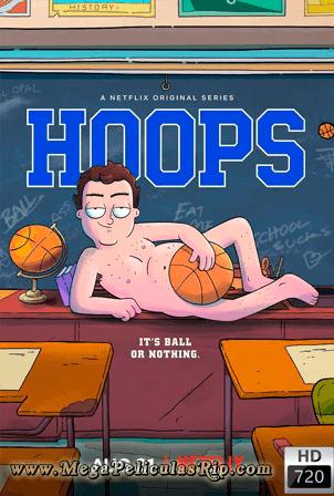 Hoops Temporada 1 720p Latino