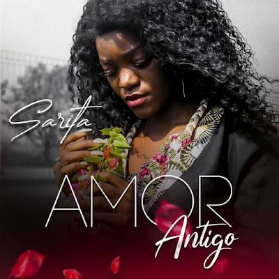 Sarita - Amor Antigo
