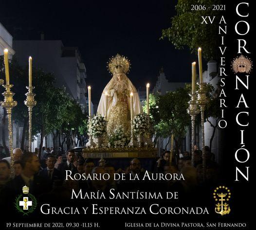 Horario e Itinerario Rosario de la Aurora de María Santísima de Gracia y Esperanza. San Fernando 19 de Septiembre del 2021