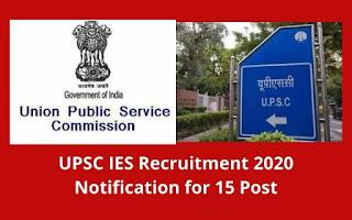 UPSC IES Syllabus for IES Recruitment 2020: