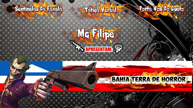 """Ouça """"Bahia Terra De Horror"""", nova musica do  MC Filipe Part. Sentinelas Da Favela, Tatica Verbal e Porta Voz Do Gueto."""