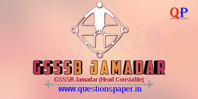 GSSSB Jamadar (Head Constable) (Advt. No. 144/1718) Main Exam Question Paper and Answer Key(12-07-2019)