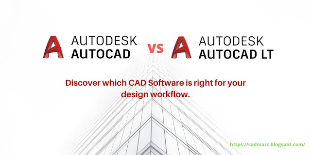 So sánh tính năng AutoCAD vs AutoCAD LT