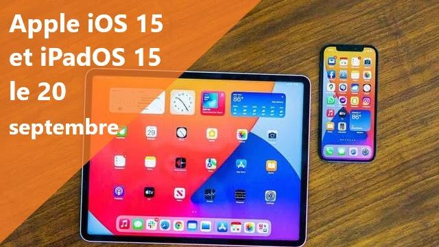 Apple lance iOS 15 et iPadOS 15 le 20 septembre.