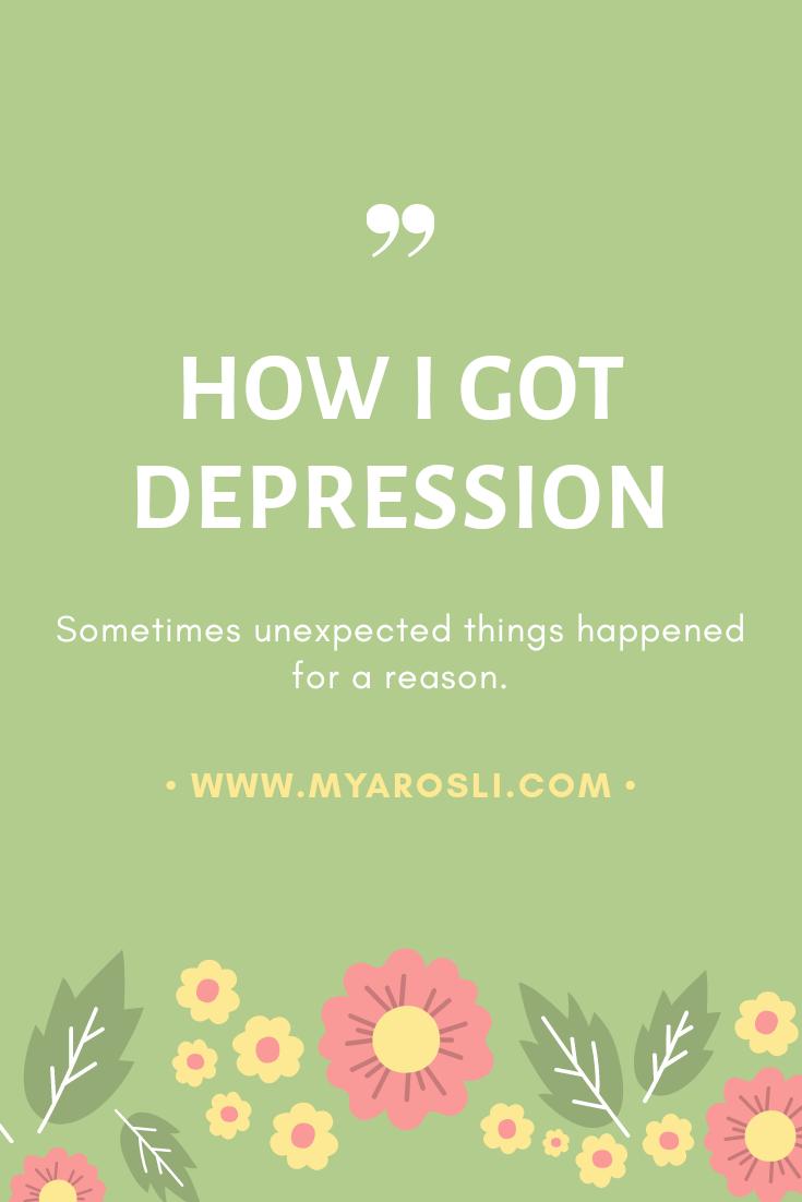 how i got depression