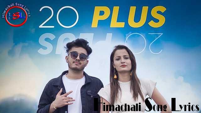 20 PLUS Song mp3 Download -  ANKIT BRAR ~ Gaana Himachali