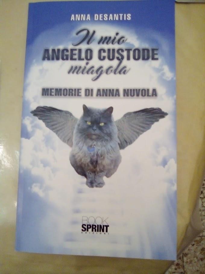 Segnalazione: Il mio Angelo Custode miagola di Anna Desantis