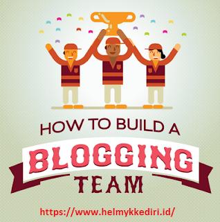 blog sukses dengan bekerja secara team