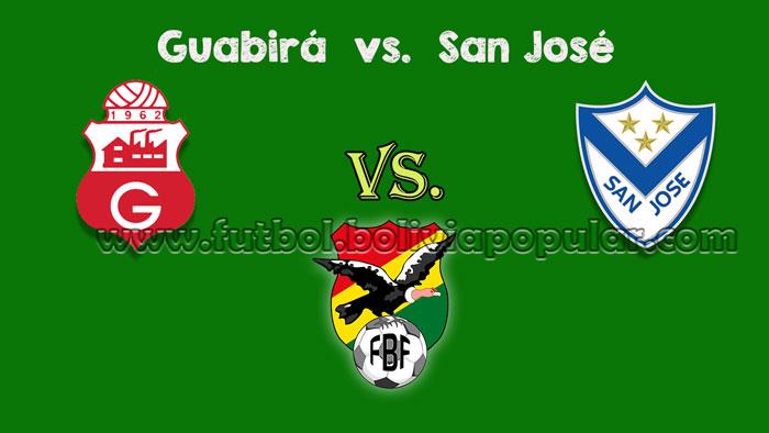 Guabirá vs. San José - En Vivo - Online - Torneo Clausura 2018