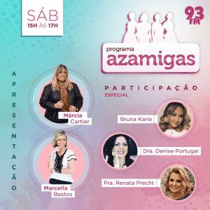 """Sábado tem """"Azamigas"""" na 93 FM do Rio de Janeiro"""