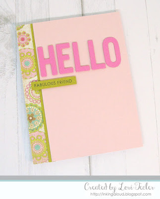 Hello Fabulous Friend card-designed by Lori Tecler/Inking Aloud-stamps and dies from SugarPea Designs