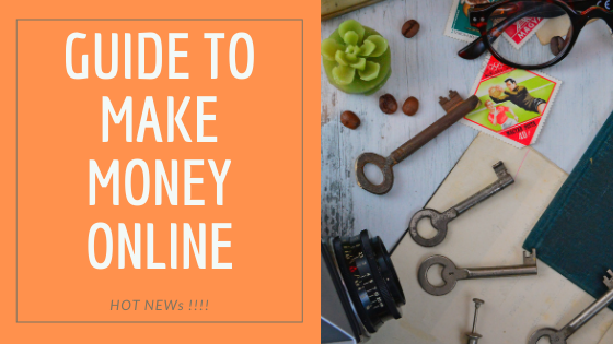 HOT NEW !!! GUIDE TO MAKE MONEY ONLINE