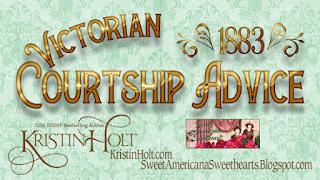 Kristin Holt | Victorian Courtship Advice (1883)