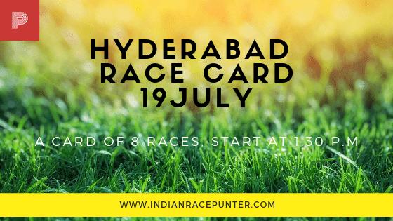 Hyderabad Race Card 19 July, free indian horse racing tips, trackeagle,racingpulse