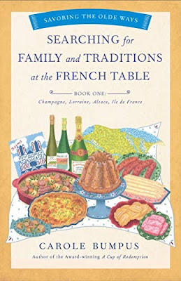 French Village Diaries book review Searching for Family and Traditions at the French Table by Carole Bumpus