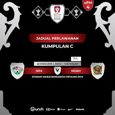 Live Streaming MIFA vs Kedah Piala Malaysia 26.8.2018