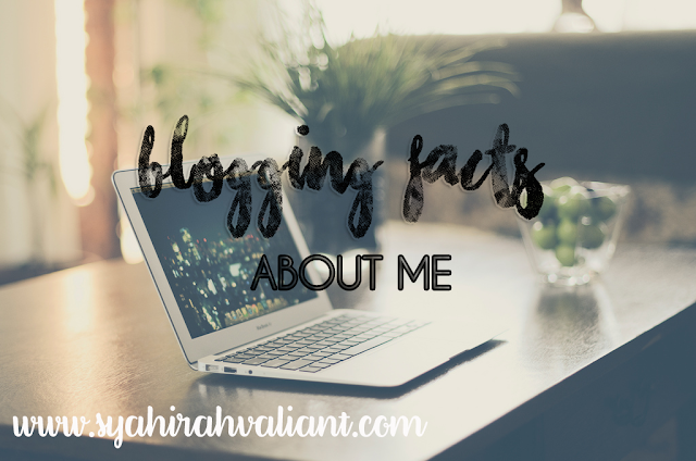 BLOGGING FACTS ABOUT ME