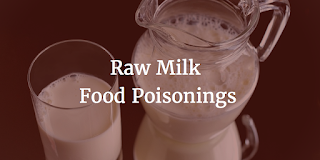 Raw milk is blamed for food poisonings in Michigan and Utah.