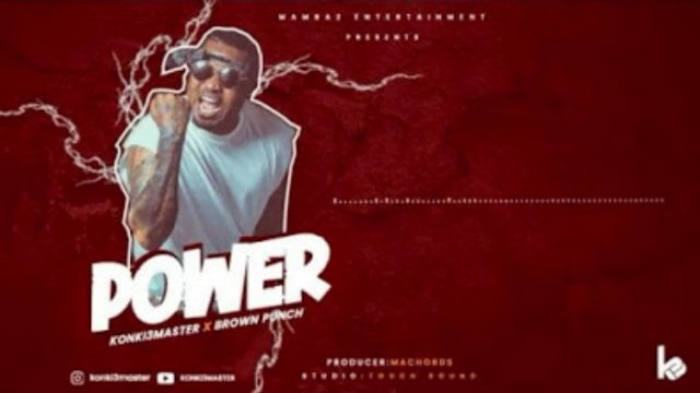 New AUDIO: KONKI3MASTER – POWER | Download Mp3