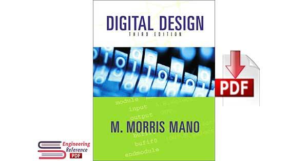 Digital Design 3rd Edition by M. Morris Mano, Morris M Mano