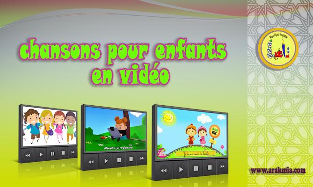 Belles chansons pour enfants en vidéo