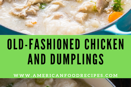 Old-Fashioned Chicken and Dumplings